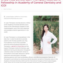Chula Vista Dentist Uyen Thompson, DDS recently earned Fellowship status with the Academy of General Dentistry and the International Congress of Oral Implantologists.